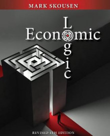Economic Logic Fourth Edition av Mark Skousen (Heftet)