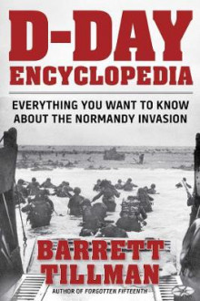 D-Day Encyclopedia av Barrett Tillman (Heftet)
