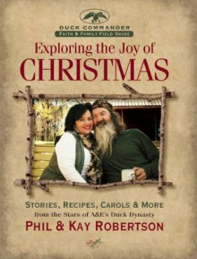 Exploring the Joy of Christmas av Phil Robertson og Kay Robertson (Innbundet)