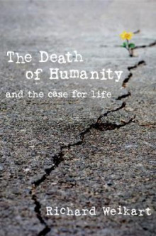 The Death of Humanity av Richard Weikart (Innbundet)