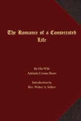 Omslag - The Romance of a Consecrated Life