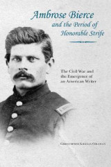 Omslag - Ambrose Bierce and the Period of Honorable Strife