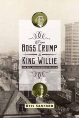 Omslag - From Boss Crump to King Willie