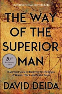 The Way of the Superior Man av David Deida (Heftet)