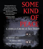 Some Kind of Peace av Camilla Grebe og  sa Tr ff (Lydbok-CD)