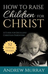 Omslag - How to Raise Children for Christ