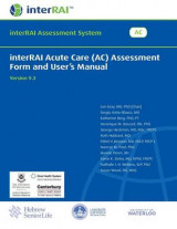 Omslag - Interrai Acute Care (AC) Assessment Form and User's Manual