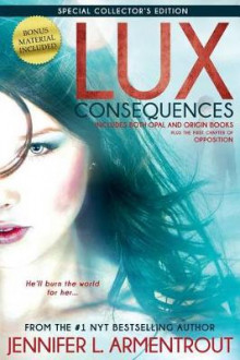Lux: Consequences (Opal and Origin) av Jennifer L. Armentrout (Heftet)