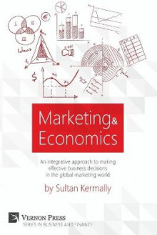 Marketing & Economics av Sultan Kermally (Heftet)