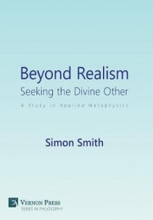 Beyond Realism: Seeking the Divine Other av Simon Smith (Innbundet)