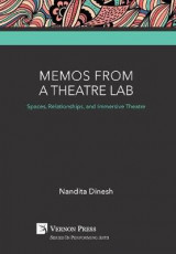 Omslag - Memos from a Theatre Lab: Spaces, Relationships, and Immersive Theatre