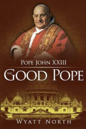 Pope John XXIII av Wyatt North (Heftet)