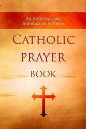 Catholic Prayer Book av Wyatt North og Jeremiah Vallery (Heftet)