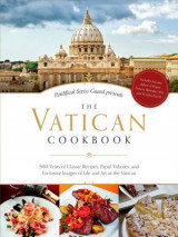 Omslag - The Vatican Cookbook Presented by the Pontifical Swiss Guard