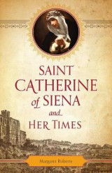 Omslag - St. Catherine of Siena and Her Times