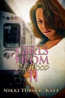 Girls from Da Hood 11 av Nikki Turner og Katt (Heftet)