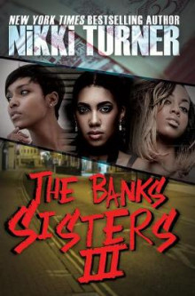 The Banks Sisters 3: 3 av Nikki Turner (Heftet)