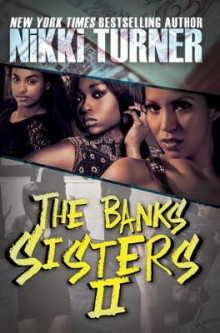 The Banks Sisters 2: 2 av Nikki Turner (Heftet)