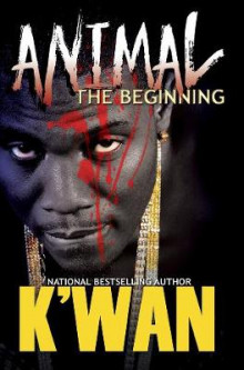 Animal: The Beginning av K'wan (Heftet)