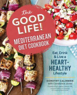 Omslag - The Good Life! Mediterranean Diet Cookbook