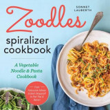 Omslag - Zoodles Spiralizer Cookbook