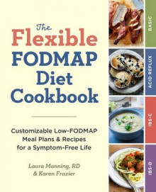 The Flexible Fodmap Diet Cookbook av Karen Frazier og Manning (Heftet)