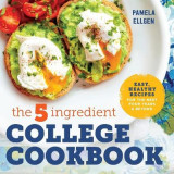 Omslag - The 5-Ingredient College Cookbook