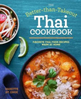 Omslag - The Better Than Takeout Thai Cookbook