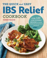 Omslag - The Quick & Easy Ibs Relief Cookbook