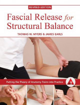 Omslag - Fascial Release for Structural Balance, Revised Edition