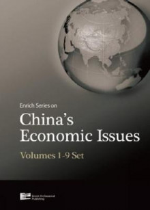 Enrich Series on China's Economic Issues: Volumes 1-9 av Liu Zhibiao, Jiuwen Sun, Zhiyong Fan, Juan Huang, Zheng Jianghuai, Jin Zhesong, Jun Li, Xiongqi Xu, Fei Xie og Feng Shao (Heftet)