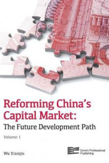 Reforming China's Capital Market (Volume 1) av Xiaoqiu Wu (Innbundet)