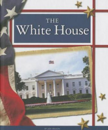 The White House av Jon Wilson (Innbundet)