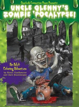Omslag - Uncle Glenny's Zombie 'Pocalypse - An Adult Coloring Adventure Hardcover