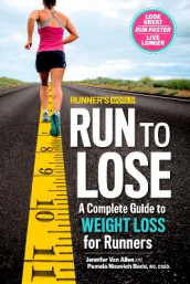 Runner's World Run to Lose av Pamela Nisevich Bede, Editors of Runner's World Maga og Jennifer Van Allen (Heftet)