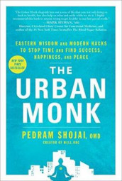 The Urban Monk av Pedram Shojai (Innbundet)
