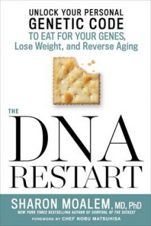 The DNA Restart av Sharon Dr. Moalem (Innbundet)
