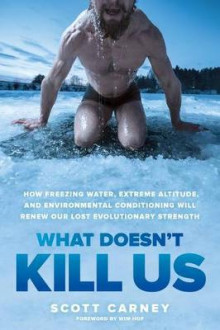 What Doesn't Kill Us av Scott Carney (Innbundet)