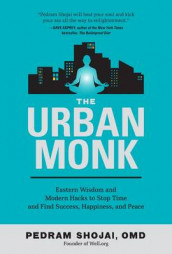The Urban Monk av Pedram Shojai (Heftet)