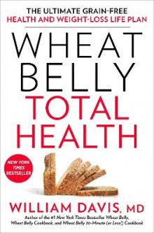 Wheat Belly Total Health av William Davis (Heftet)