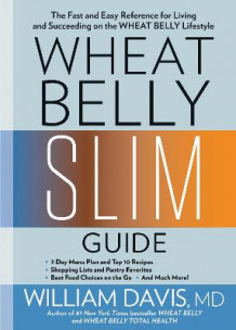 Wheat Belly Slim Guide av William Davis (Heftet)
