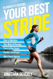 Runner's World Your Best Stride av Jonathan Beverly og Editors of Runner's World Maga (Heftet)