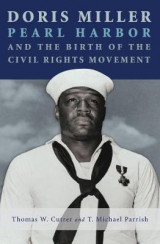 Omslag - Doris Miller, Pearl Harbor, and the Birth of the Civil Rights Movement