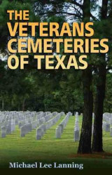 Omslag - The Veterans Cemeteries of Texas