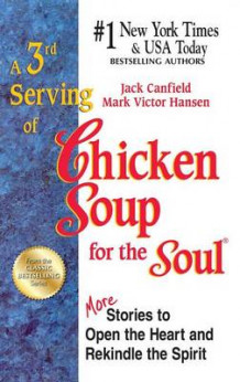 A 3rd Serving of Chicken Soup for the Soul av Jack Canfield og Mark Victor Hansen (Heftet)