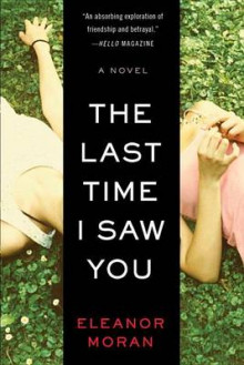 The Last Time I Saw You av Eleanor Moran (Heftet)