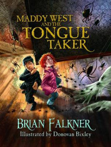 Maddy West & the Tongue Taker av Brian Falkner (Innbundet)