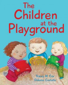 The Children at the Playground av Tracey Cox (Heftet)