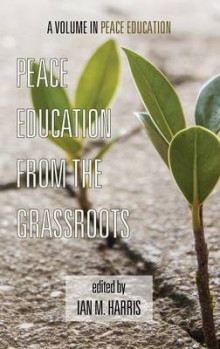 Peace Education from the Grassroots (HC) av Ian Wilson (Innbundet)