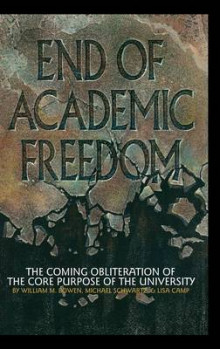 End of Academic Freedom av William M. Bowen, Michael Schwartz og Lisa Camp (Innbundet)